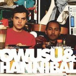 LIVING WITH OWUSU AND HANNIBAL [Vinyl]